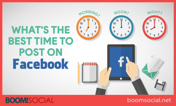 What's the Best Time to Post On Facebook Blog