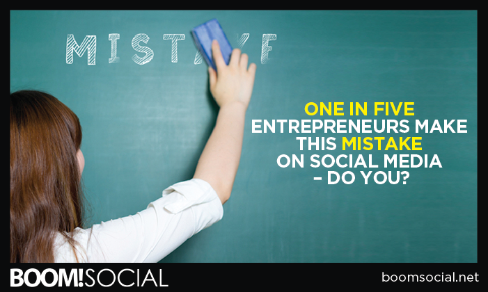 One in Five Entrepreneurs Make This Mistake on Social Media – Do You